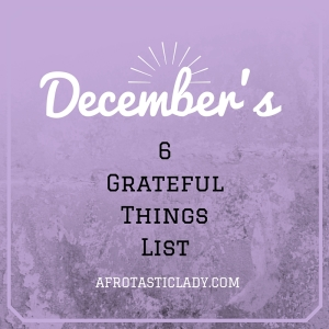 December Grateful Things List