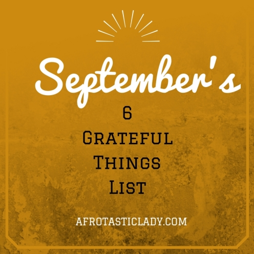 septembers-6-grateful-things-list