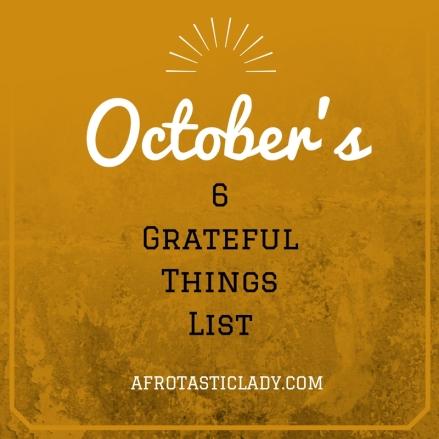 octobers-6-grateful-things-list