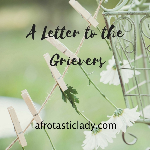 a-letter-to-the-grievers