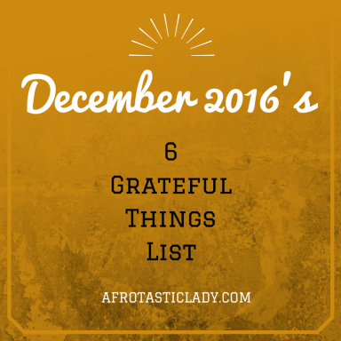 december-2016s-6-grateful-things-list