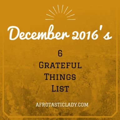 december-2016s-6-grateful-things-list